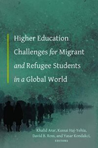 Migrants, Refugees And Global Challenges In Higher Education