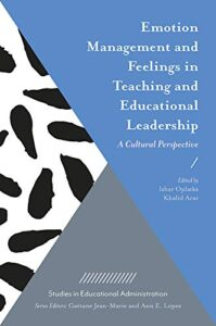 Emotion Management And Regulation In Teaching And Educational Leadership: Research And Practice In Transitional And Developing Societies